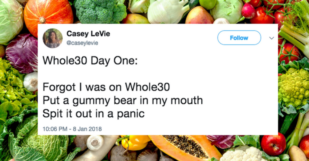 27 Perfect Tweets About Whole30 That Will Make You LOL